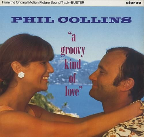 A Groovy Kind Of Love - Phil Collins s77