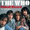 Pinball Wizard - The Who T4