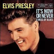 It's Now Or Never (O sole mio) - Elvis Presley T5 +
