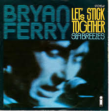 Let´s Stick Together - Bryan Ferry Gen