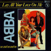 Lay All Your Love On Me - Abba s77