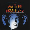 The Sun Ain't Gonna Shine Anymore - The Walker Brothers T4D+